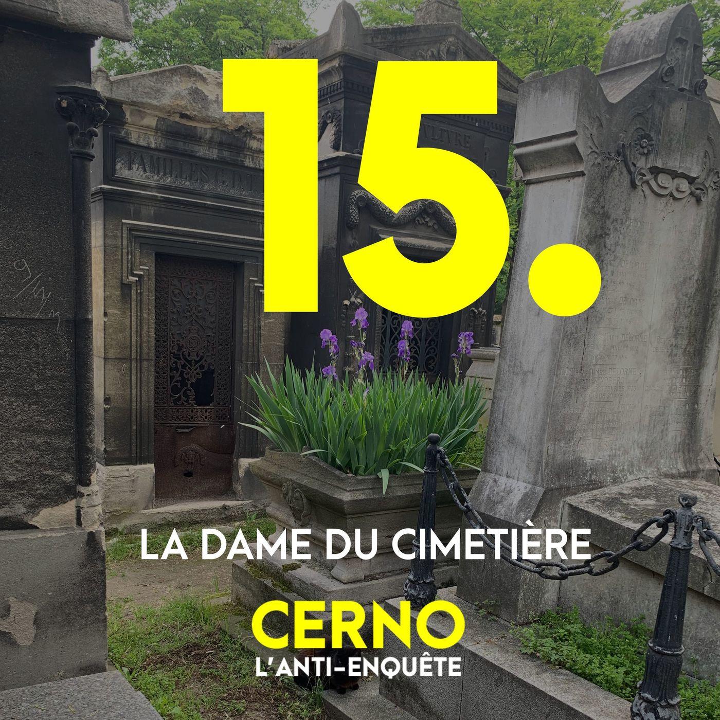 Episode 15 : La dame du cimetière