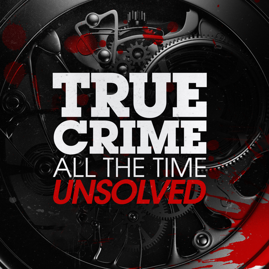 true crime all the time a podcast for the true crime addict