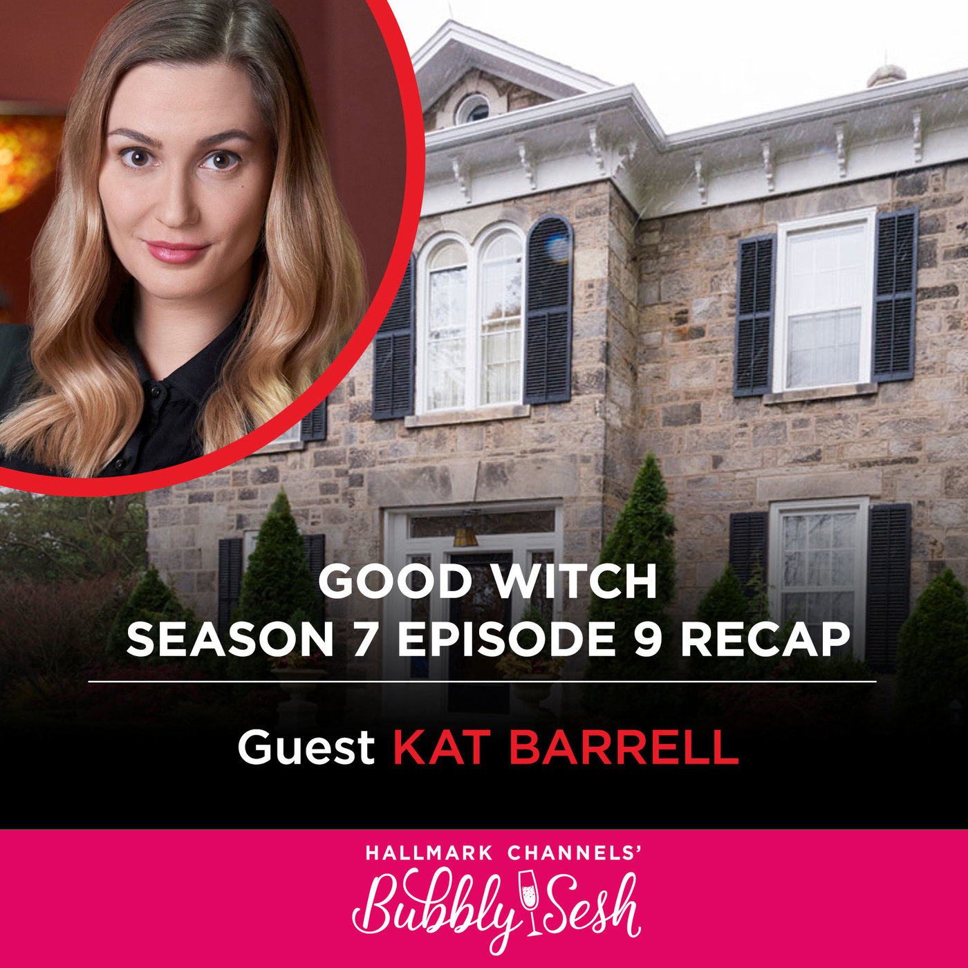 Good Witch Season 7 Episode 9 Recap with Guest Kat Barrell