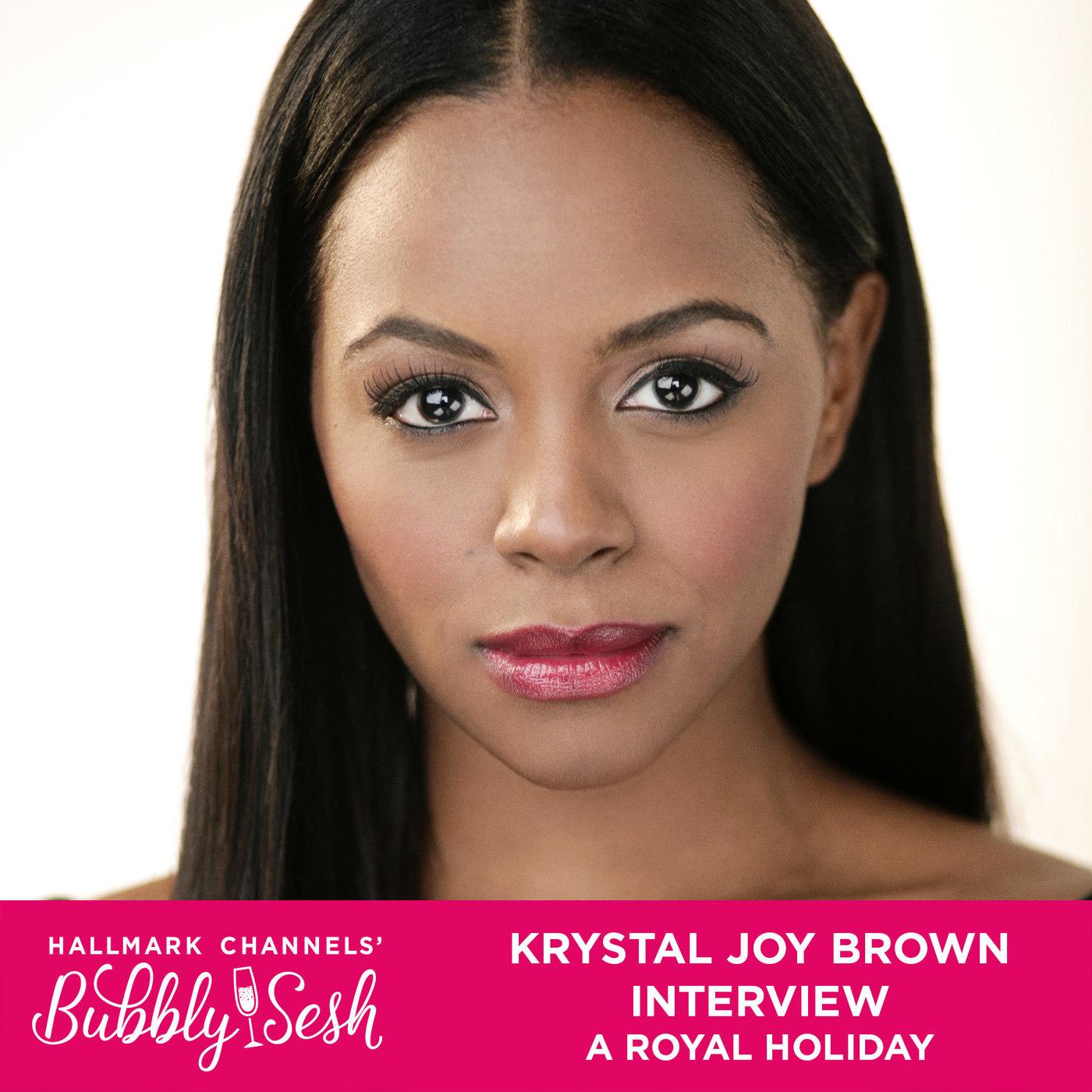 Krystal Joy Brown Interview, One Royal Holiday