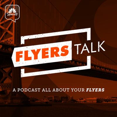 Flyers Talk A Philadelphia Flyers Podcast