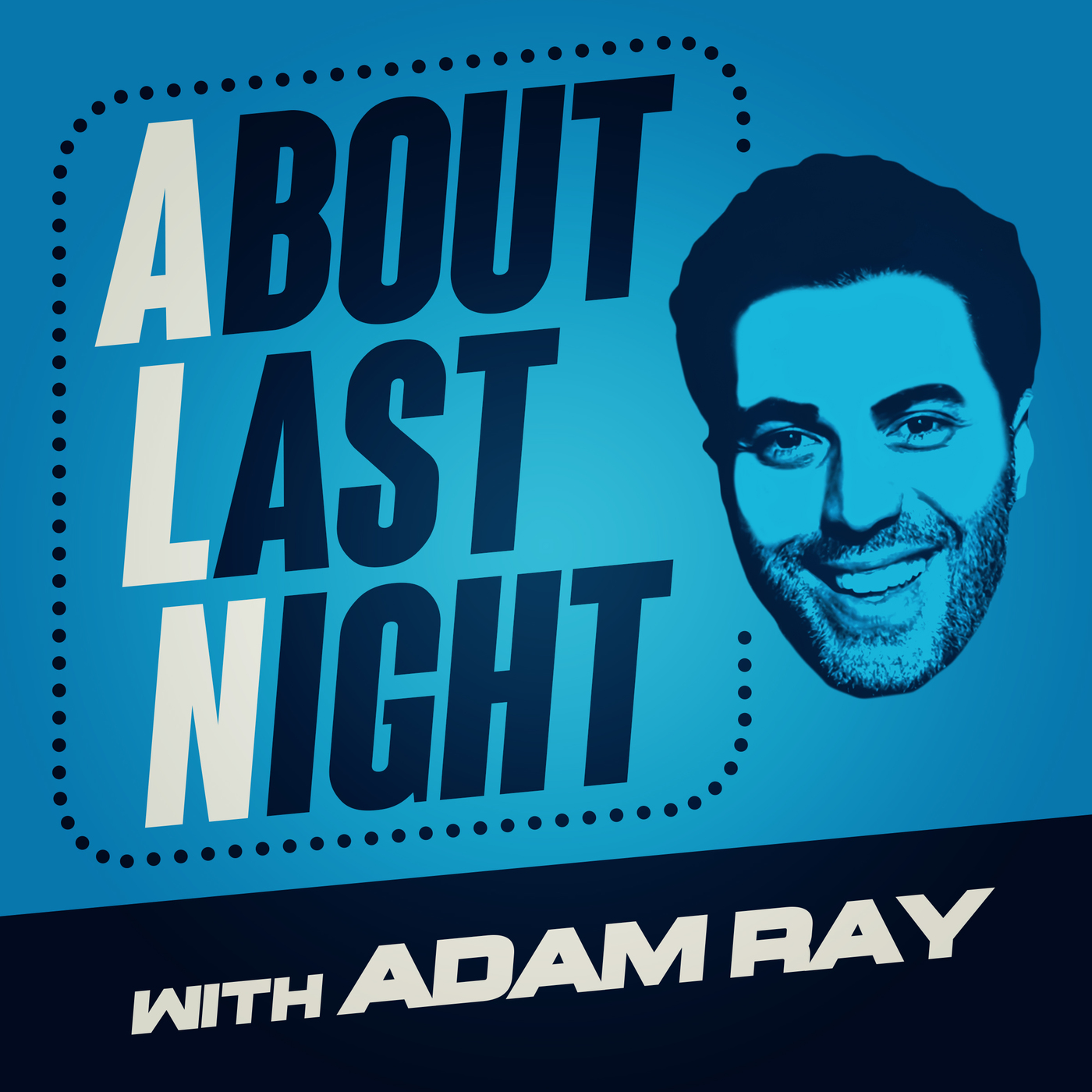ABOUT LAST NIGHT #543: NICK VIALL