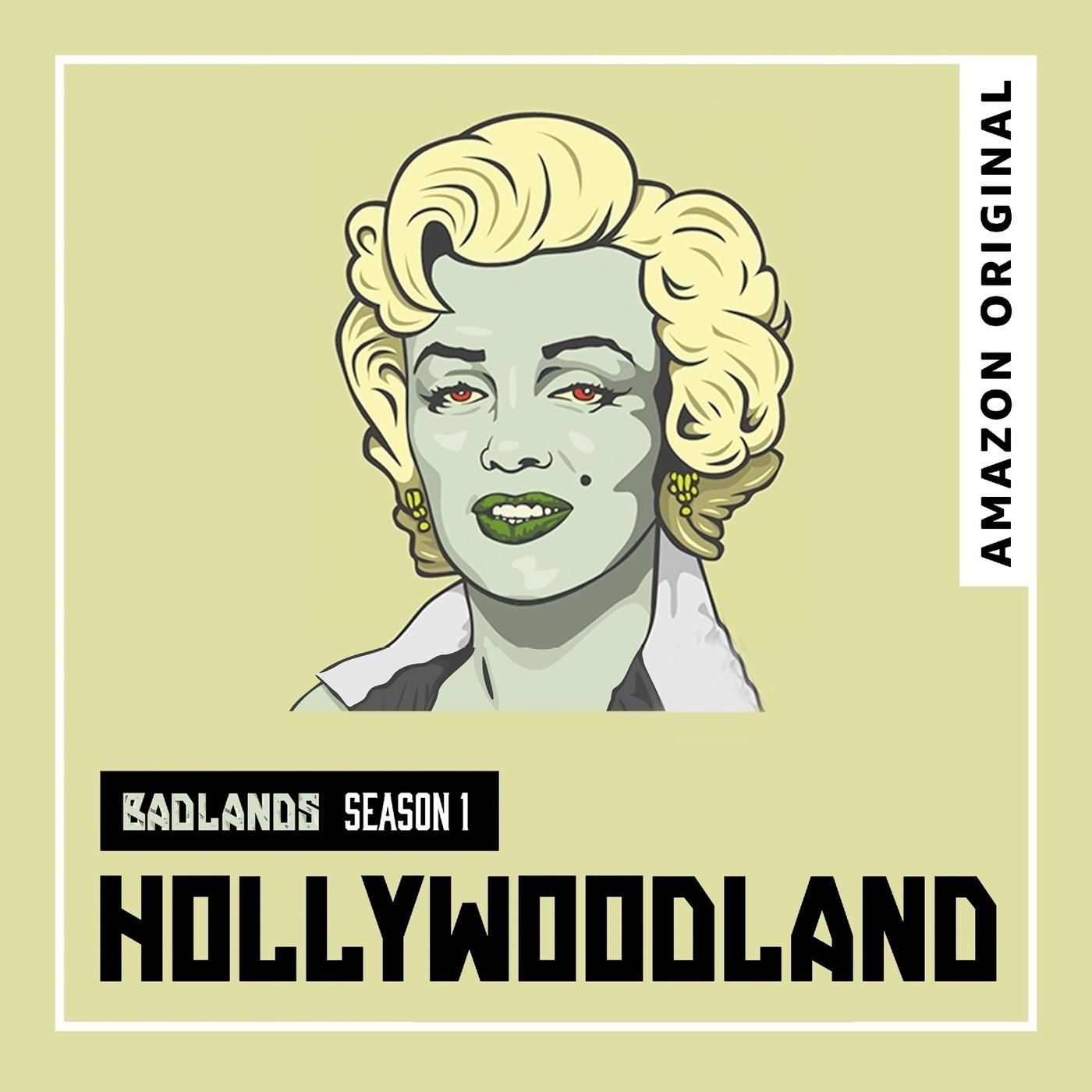 A Look Back at BADLANDS Season 1: Hollywoodland