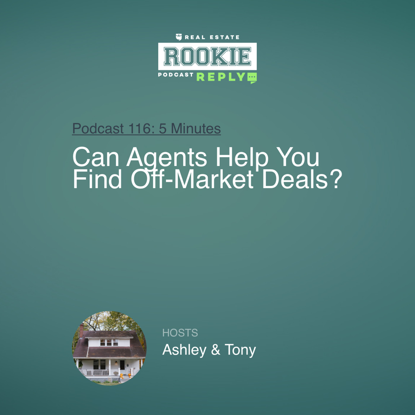 Rookie Reply: Can Agents Help You Find Off-Market Deals?