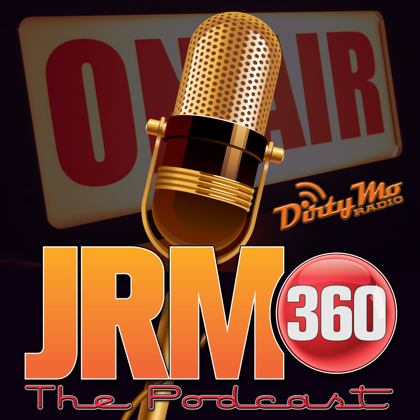 JRM 360 The Podcast - Dirty Mo Media