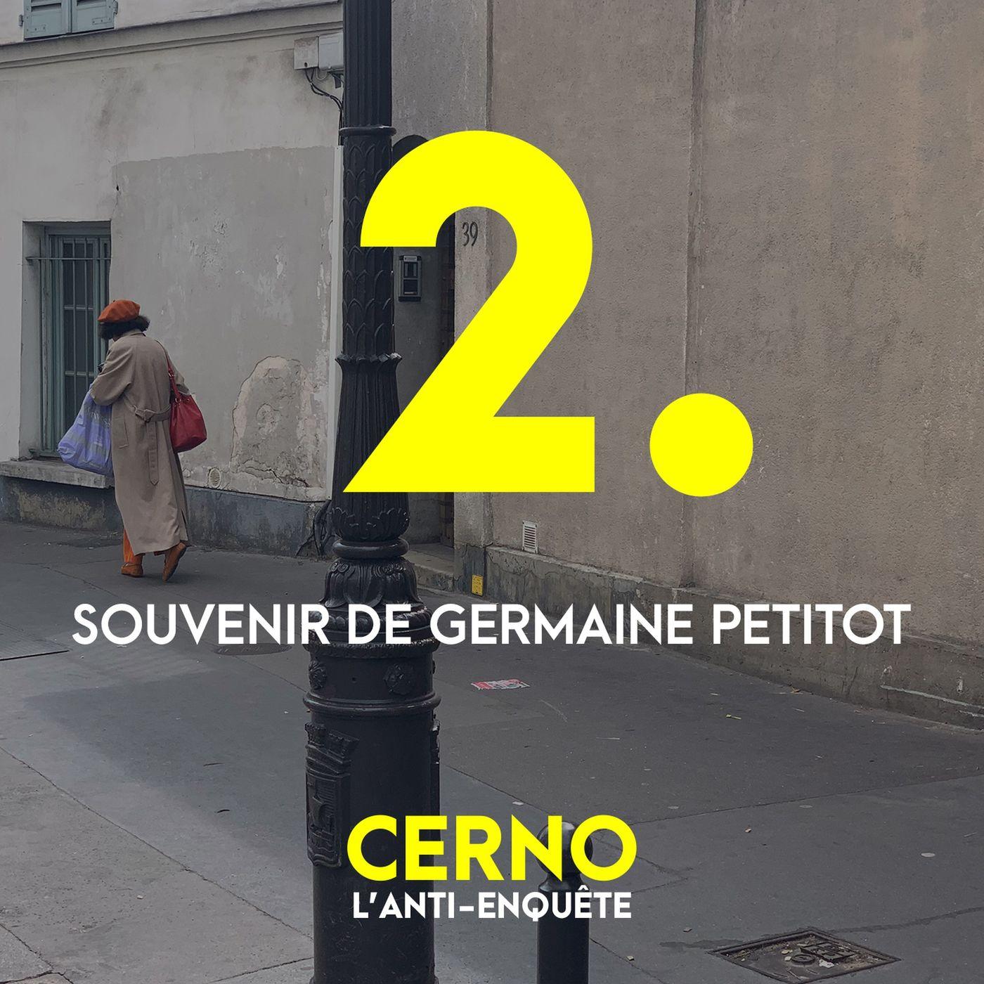 Episode 2 : Souvenir de Germaine Petitot