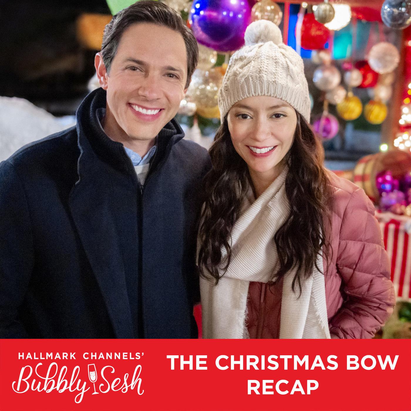 The Christmas Bow Recap