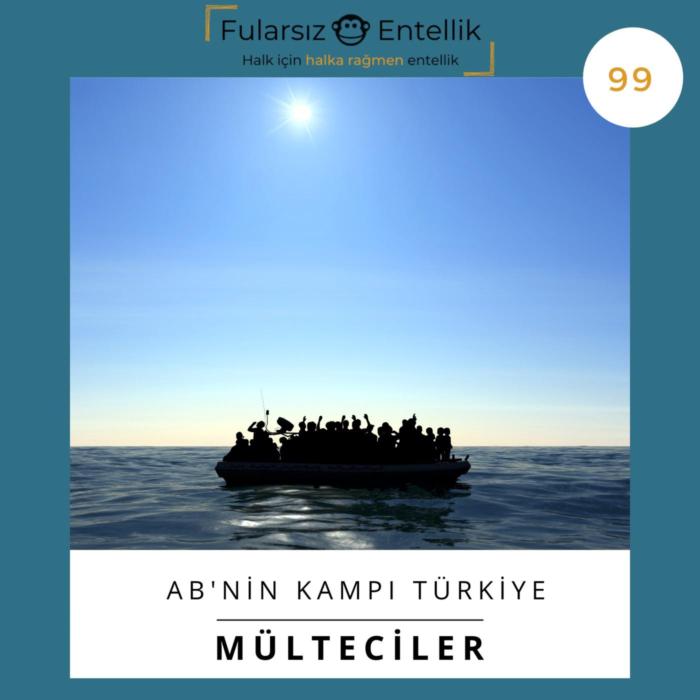 AB'nin Mülteci Kampı Türkiye