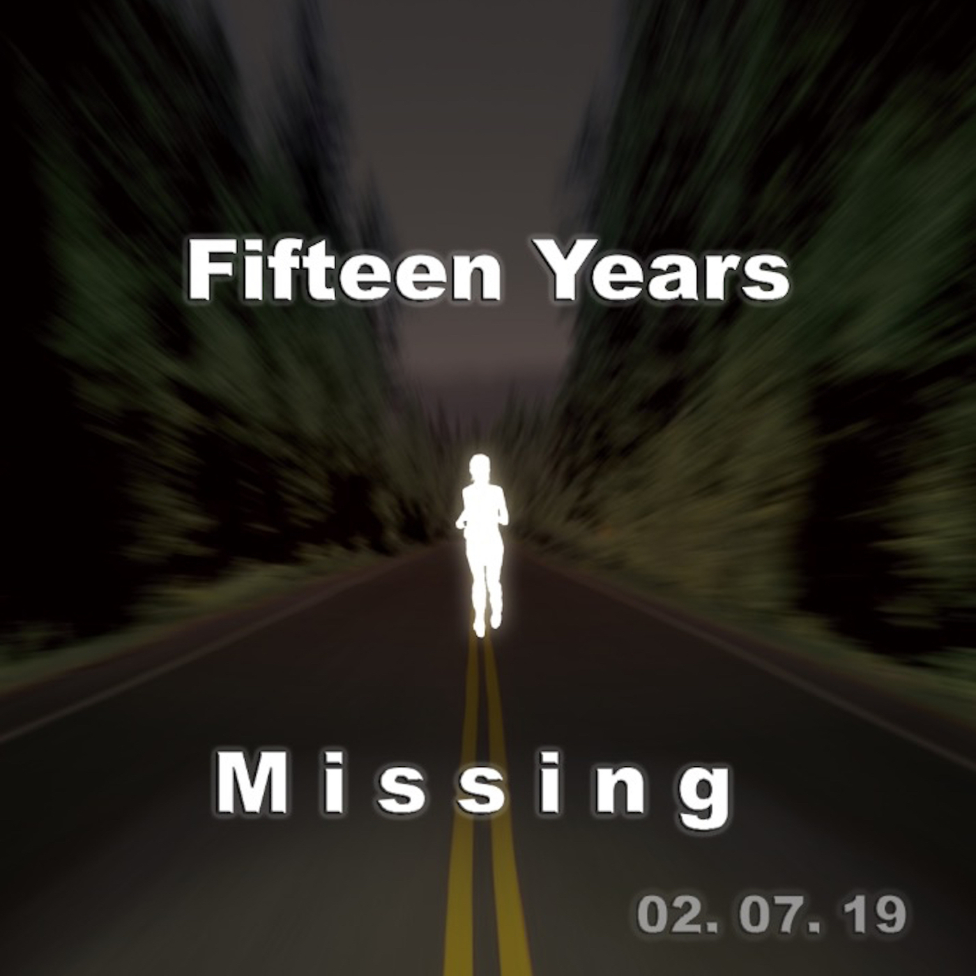 95: Fifteen Years Missing