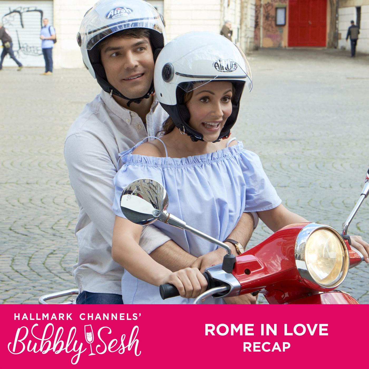 Rome in  Love Recap