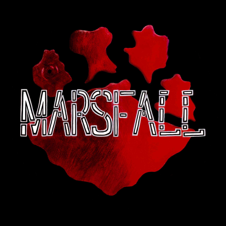 """""""    Marsfall """" Podcast"""