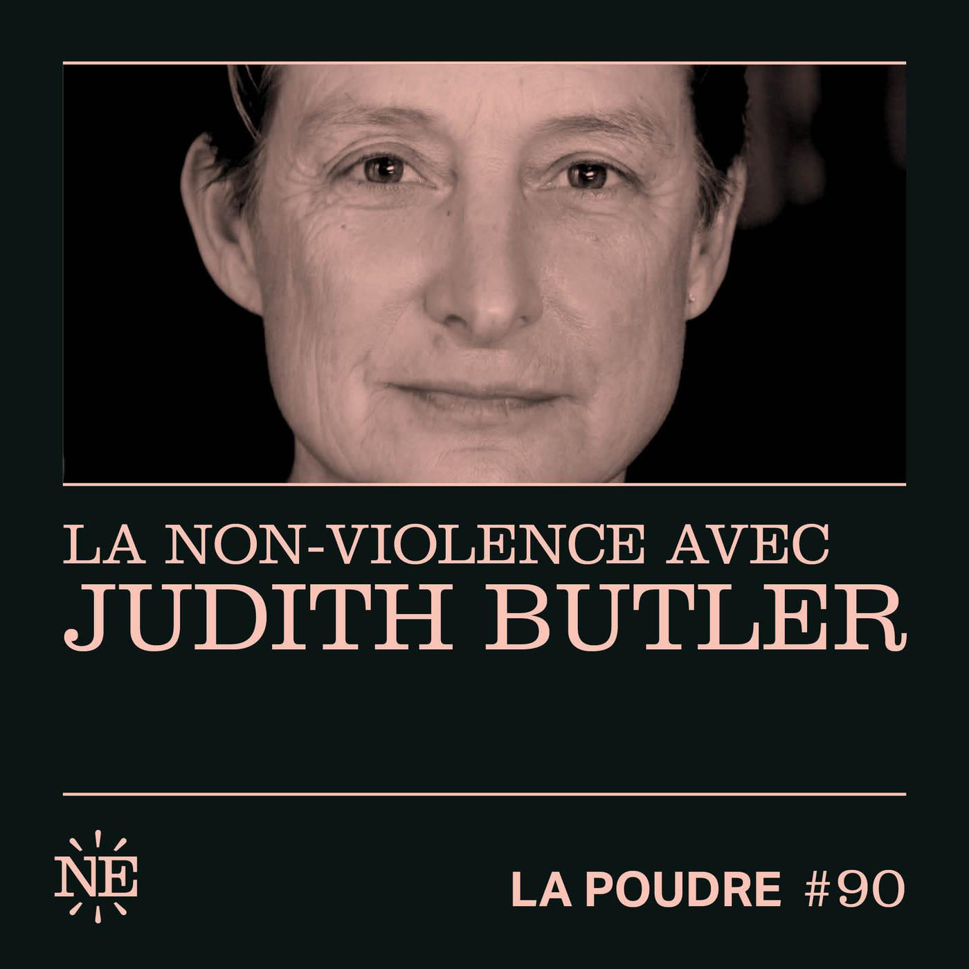 Épisode 90 - La non-violence avec Judith Butler - (doublé en français)
