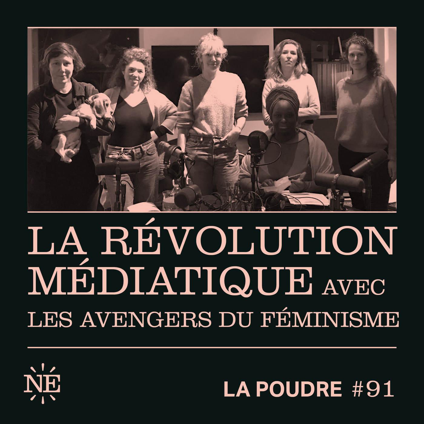 Épisode 91 - La révolution médiatique avec les Avengers du féminisme