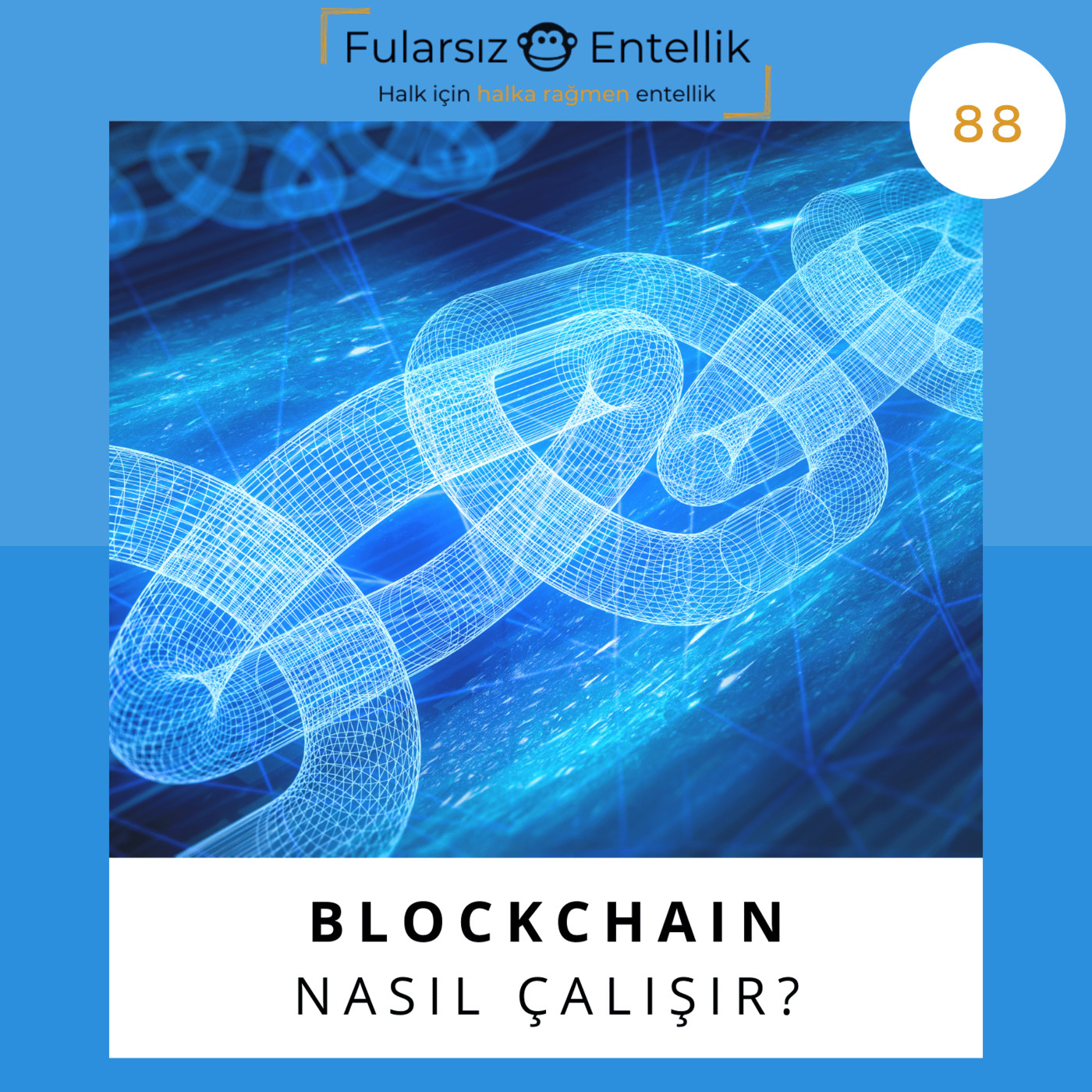 Blockchain Nasıl Çalışır 1: Fularsız Ve Ayrıntılı Bir Açıklama