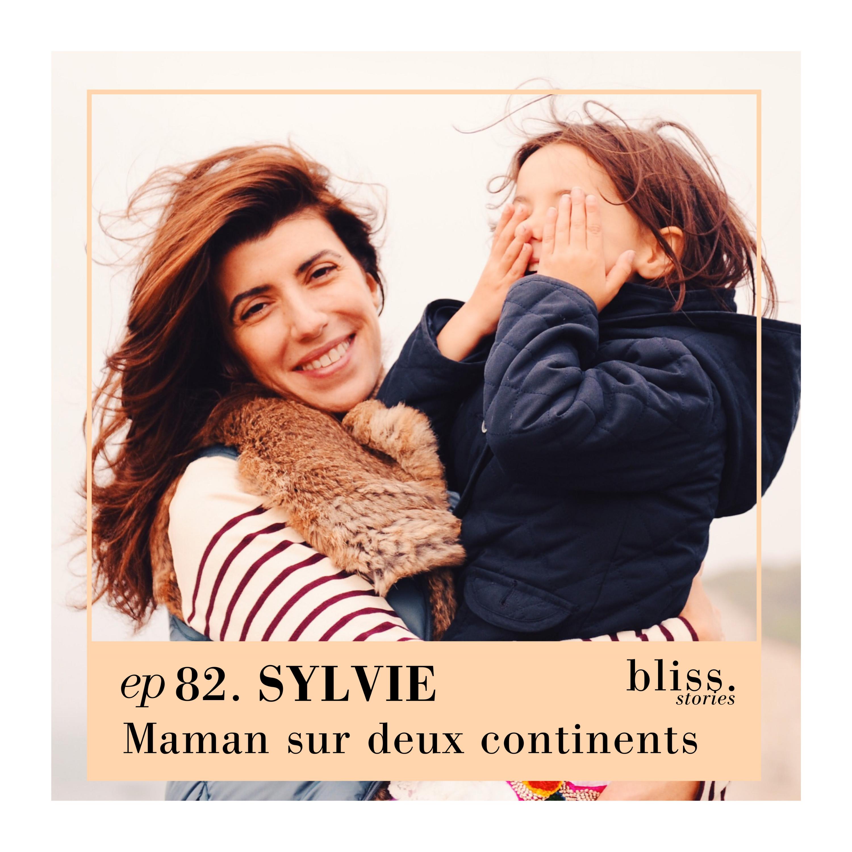 EP82- SYLVIE, MAMAN SUR DEUX CONTINENTS