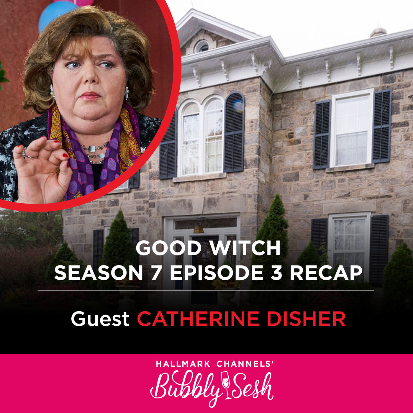 Good Witch Season 7 Episode 3 Recap with Guest Catherine Disher