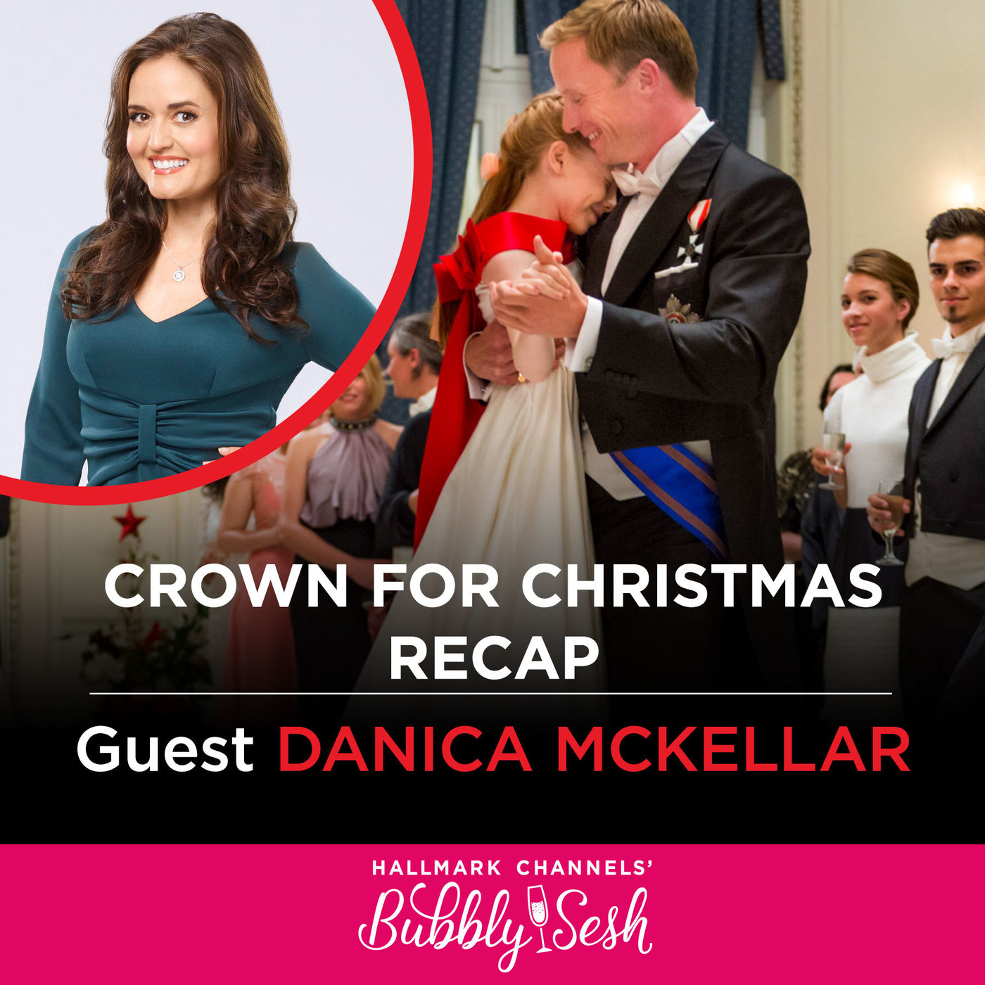 Crown for Christmas Recap with Guest Danica McKellar