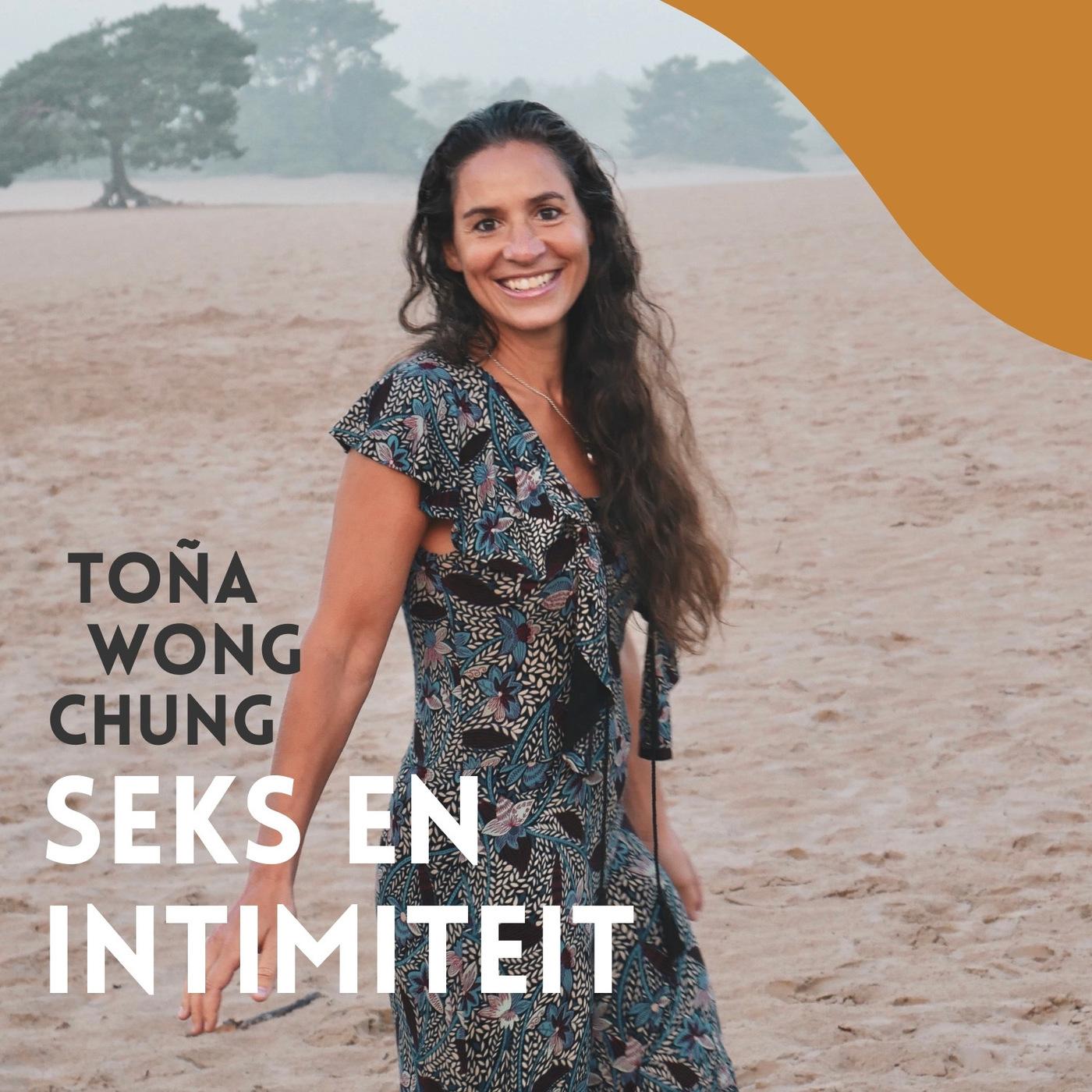 Alles over seks en intimiteit met relatietherapeut Toña Wong Chung