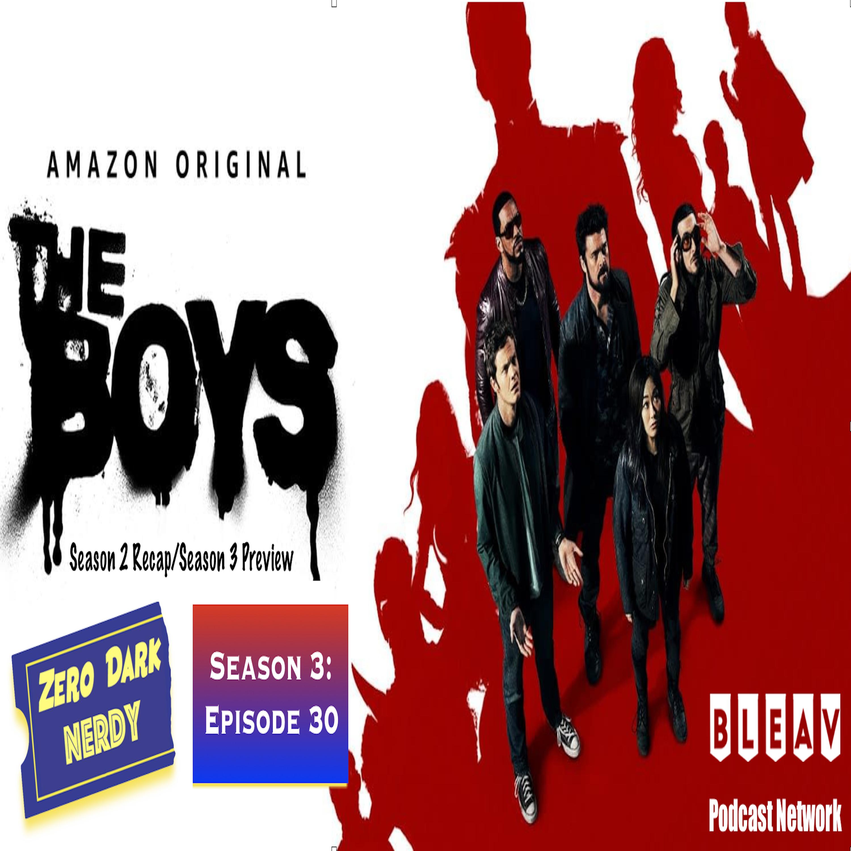 S3E30: The Boys Season 2 Recap & Season 3 Preview