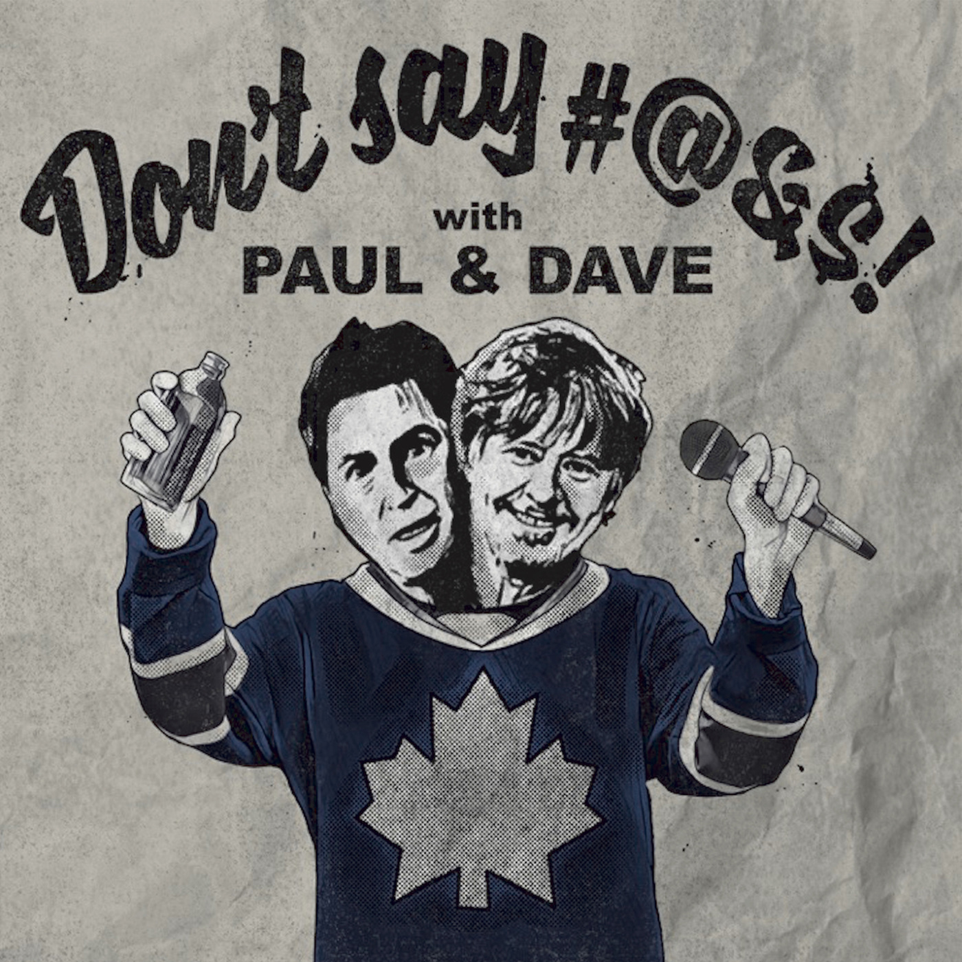 Don't Saywith Paul & Dave – Lyssna här – Podtail