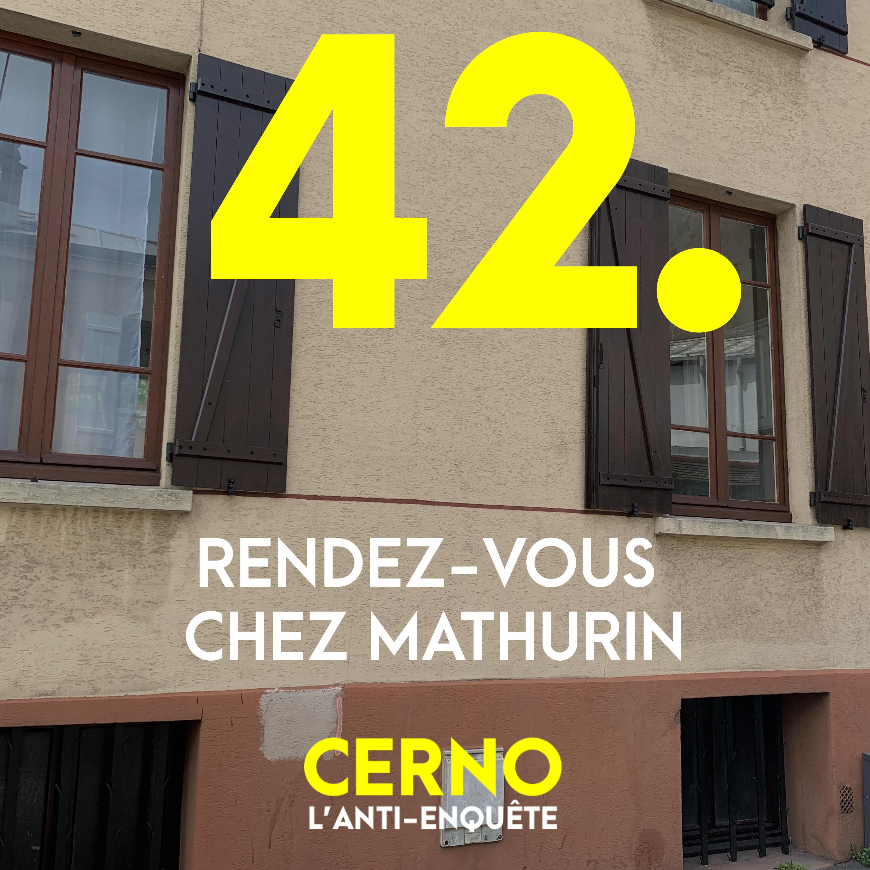 Episode 42 : Rendez-vous chez Mathurin