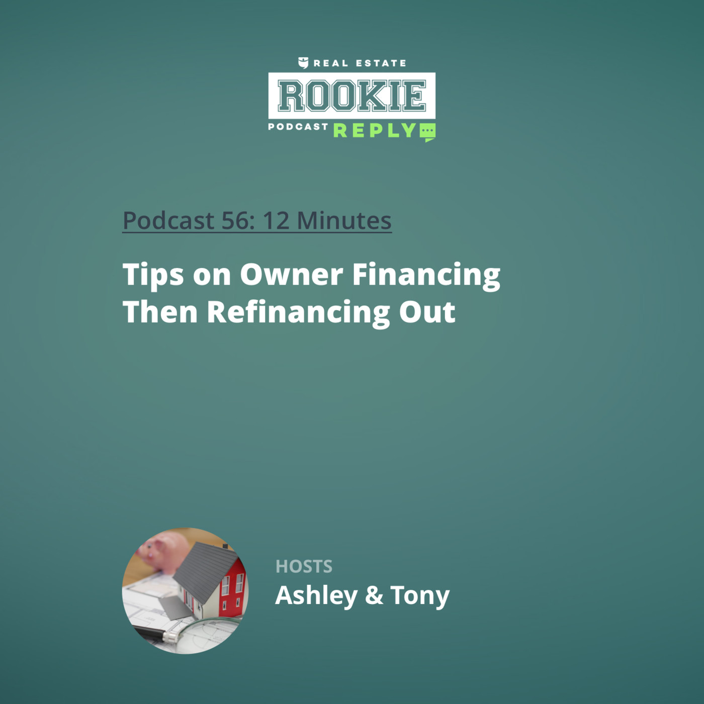 Rookie Reply: Tips on Owner Financing Then Refinancing Out