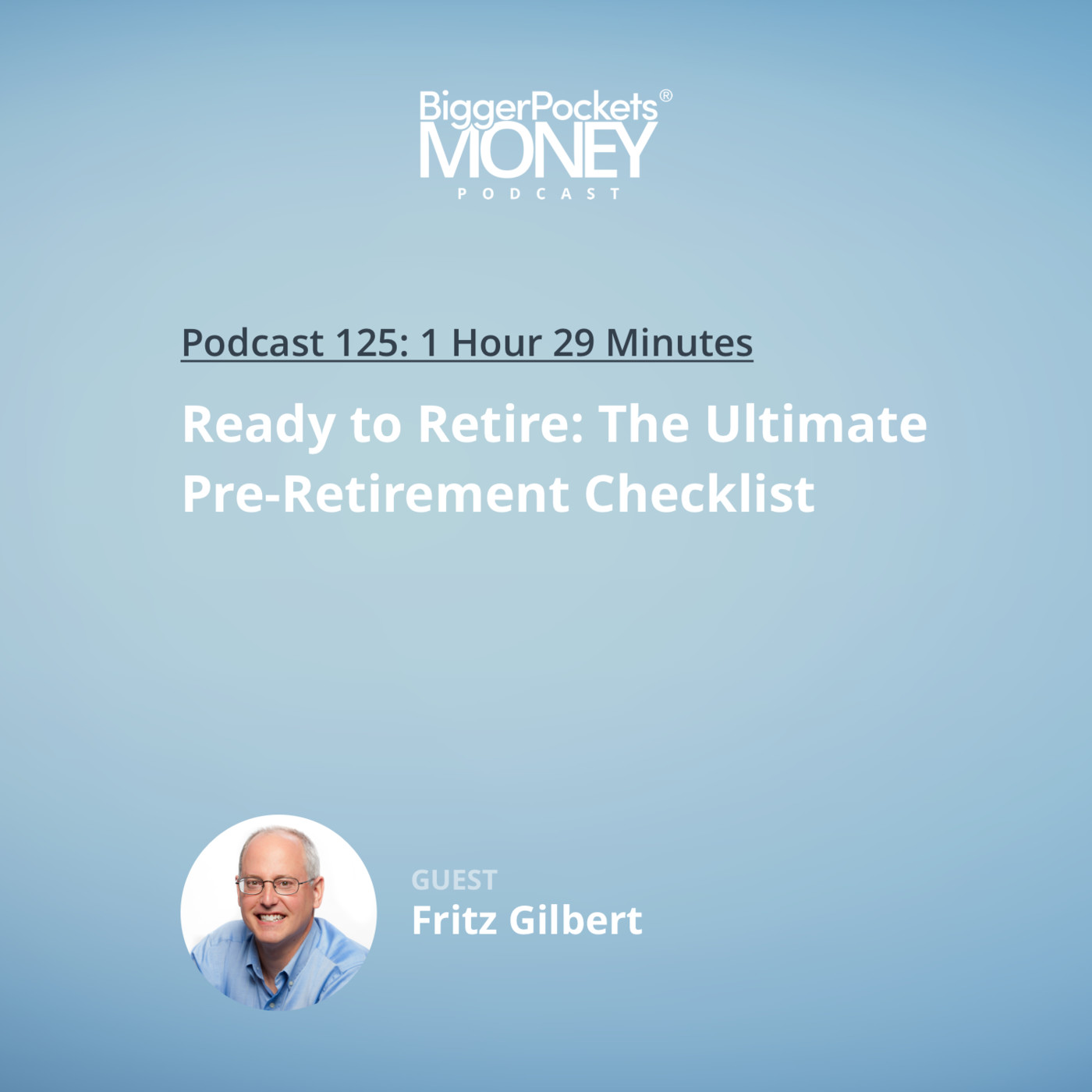 125: Ready to Retire: The Ultimate Pre-Retirement Checklist with The Retirement Manifesto