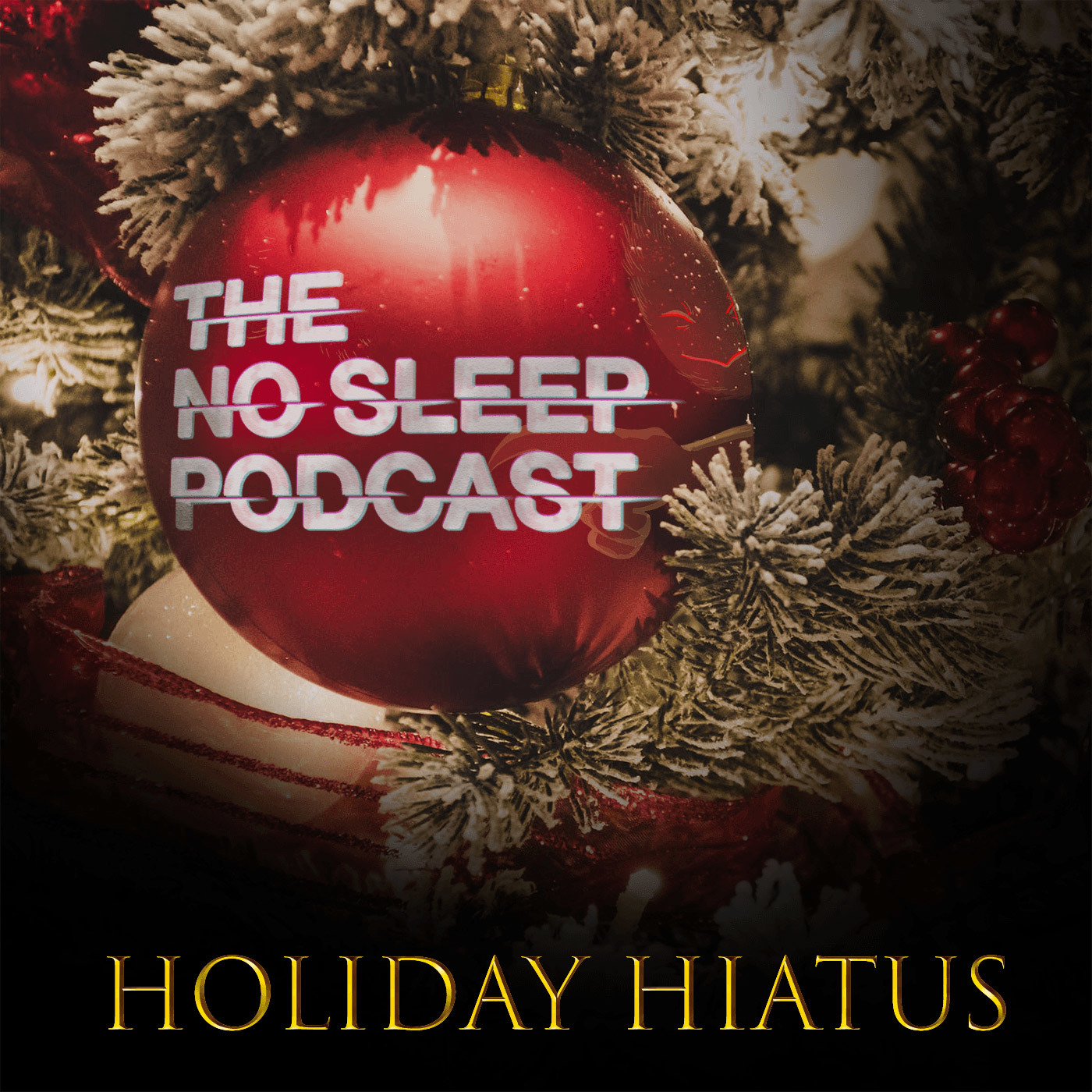NoSleep Podcast S13 - Holiday Hiatus #2