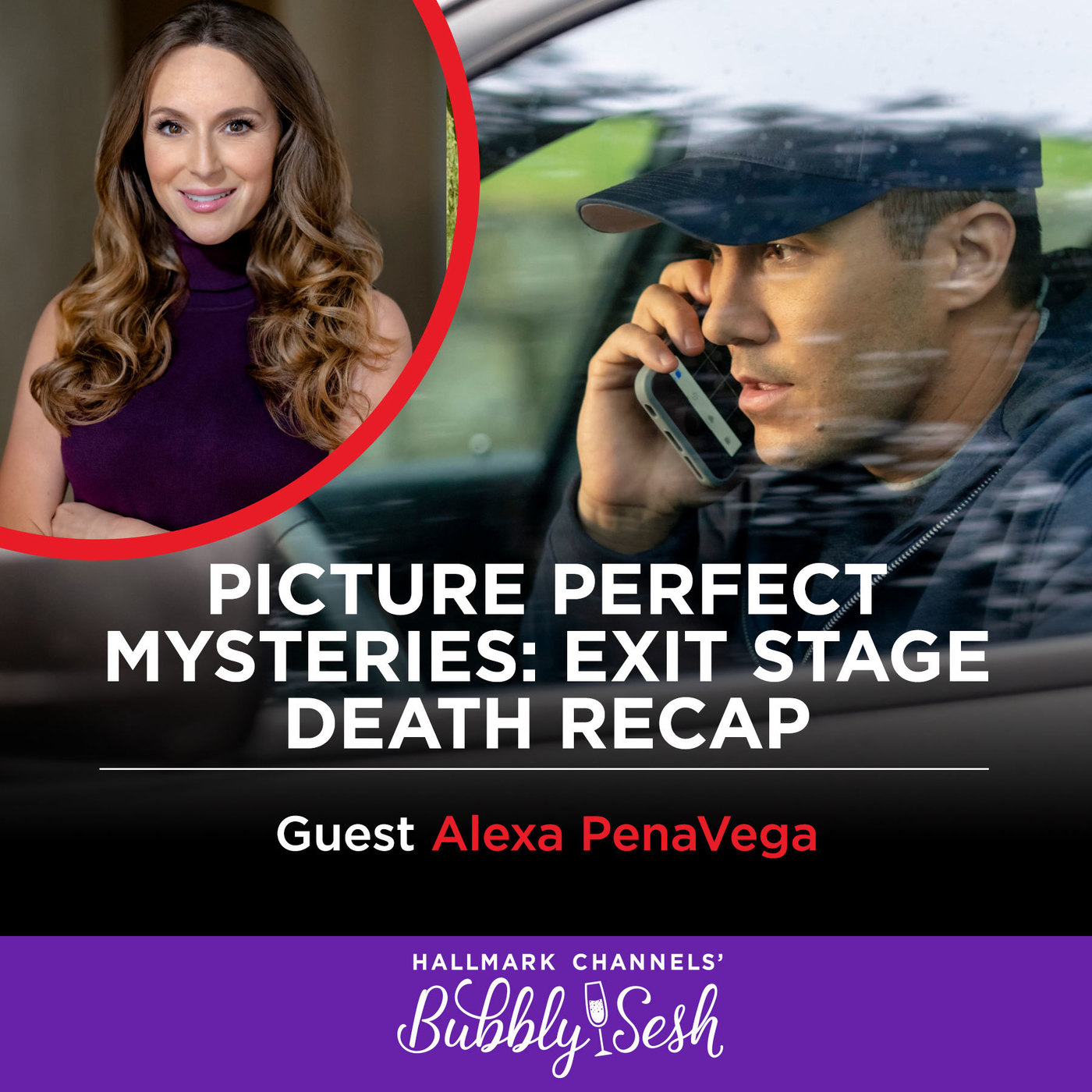 Picture Perfect Mysteries: Exit Stage Death Recap with Guest Alexa PenaVega