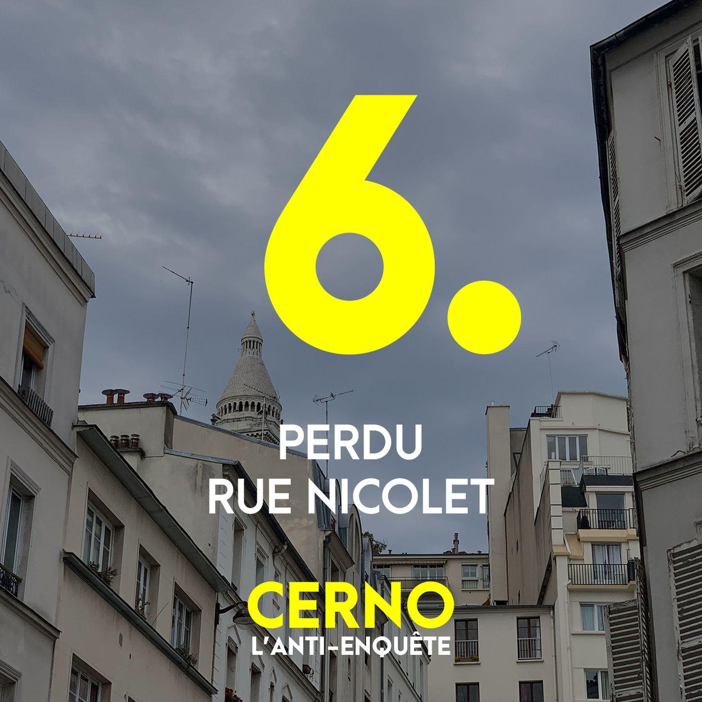 Episode 6 : Perdu rue Nicolet
