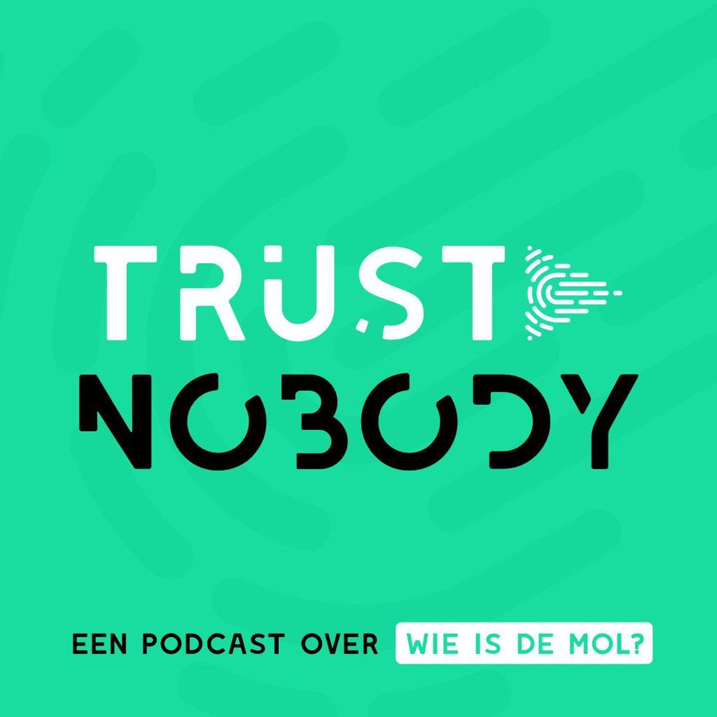 Trust Nobody - Een podcast over Wie is de Mol? logo