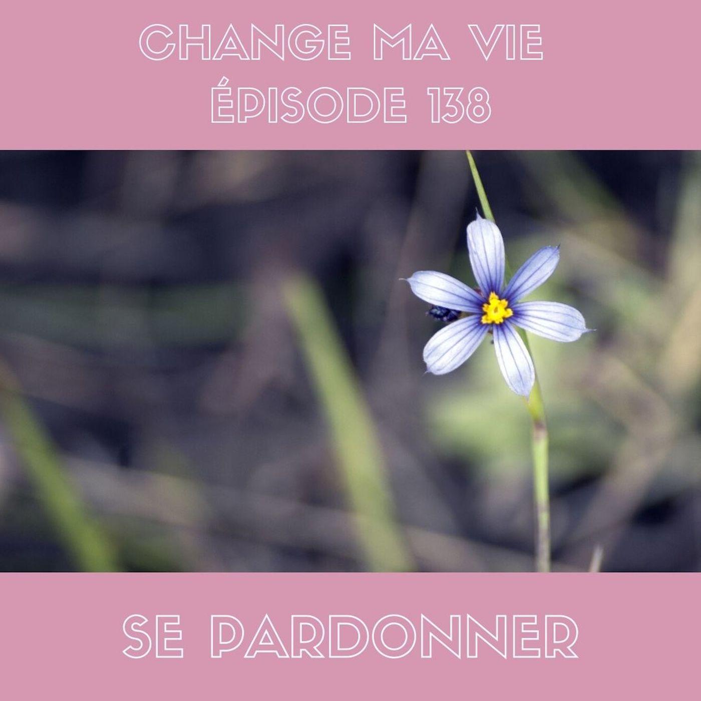 (138) Se pardonner
