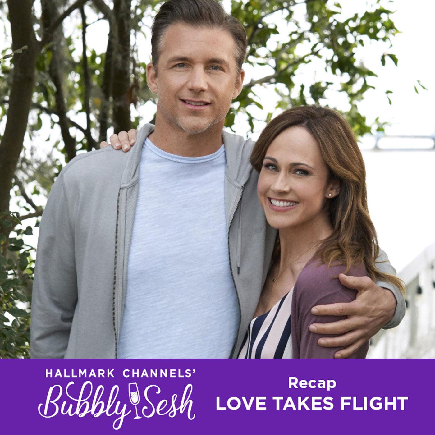 Love Takes Flight Recap