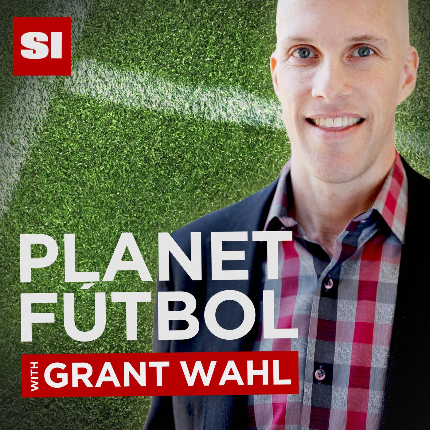 5b26799de Planet Fútbol with Grant Wahl