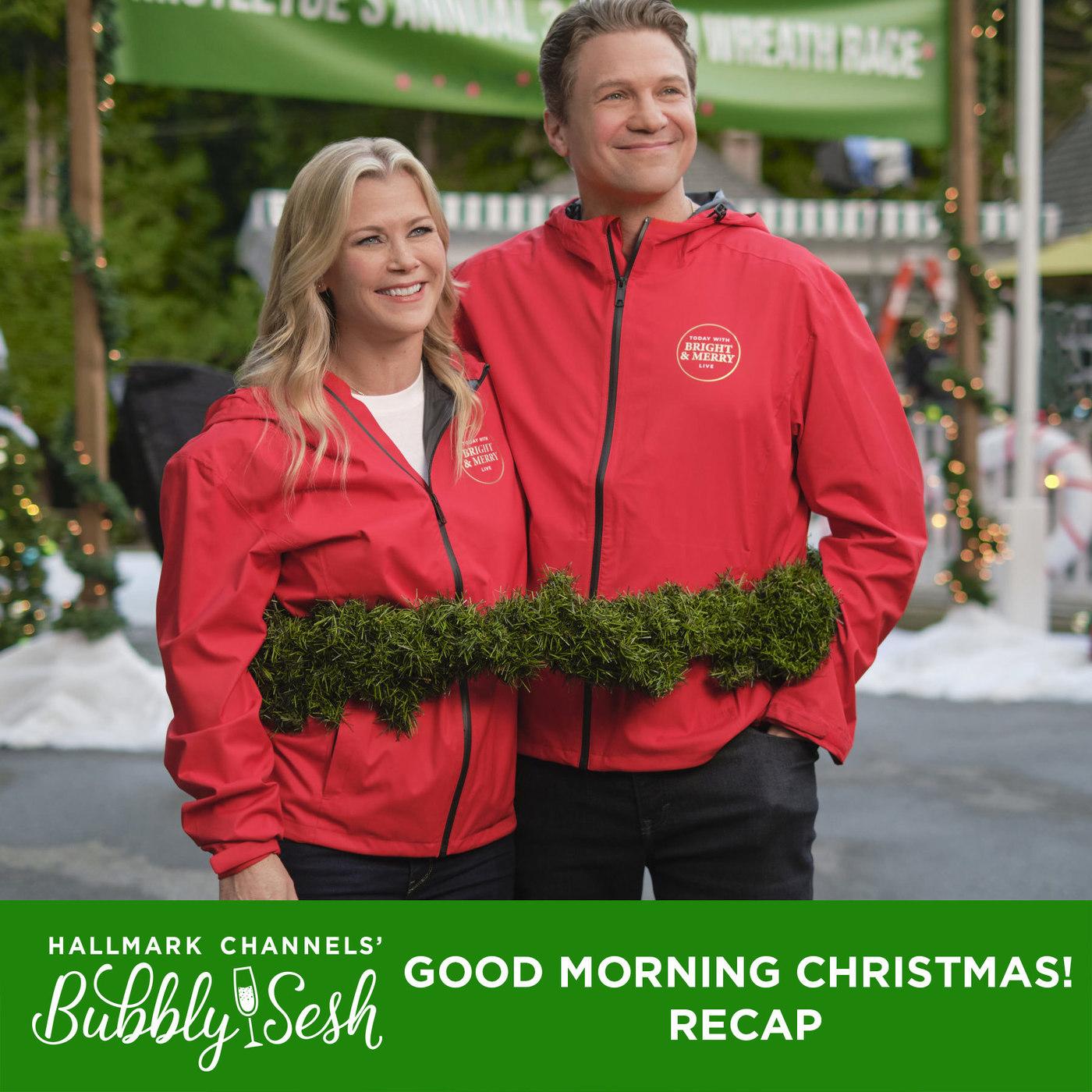 Good Morning Christmas! Recap