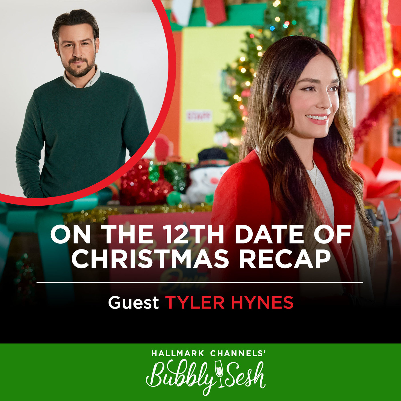 On the 12th Date of Christmas Recap with Guest Tyler Hynes