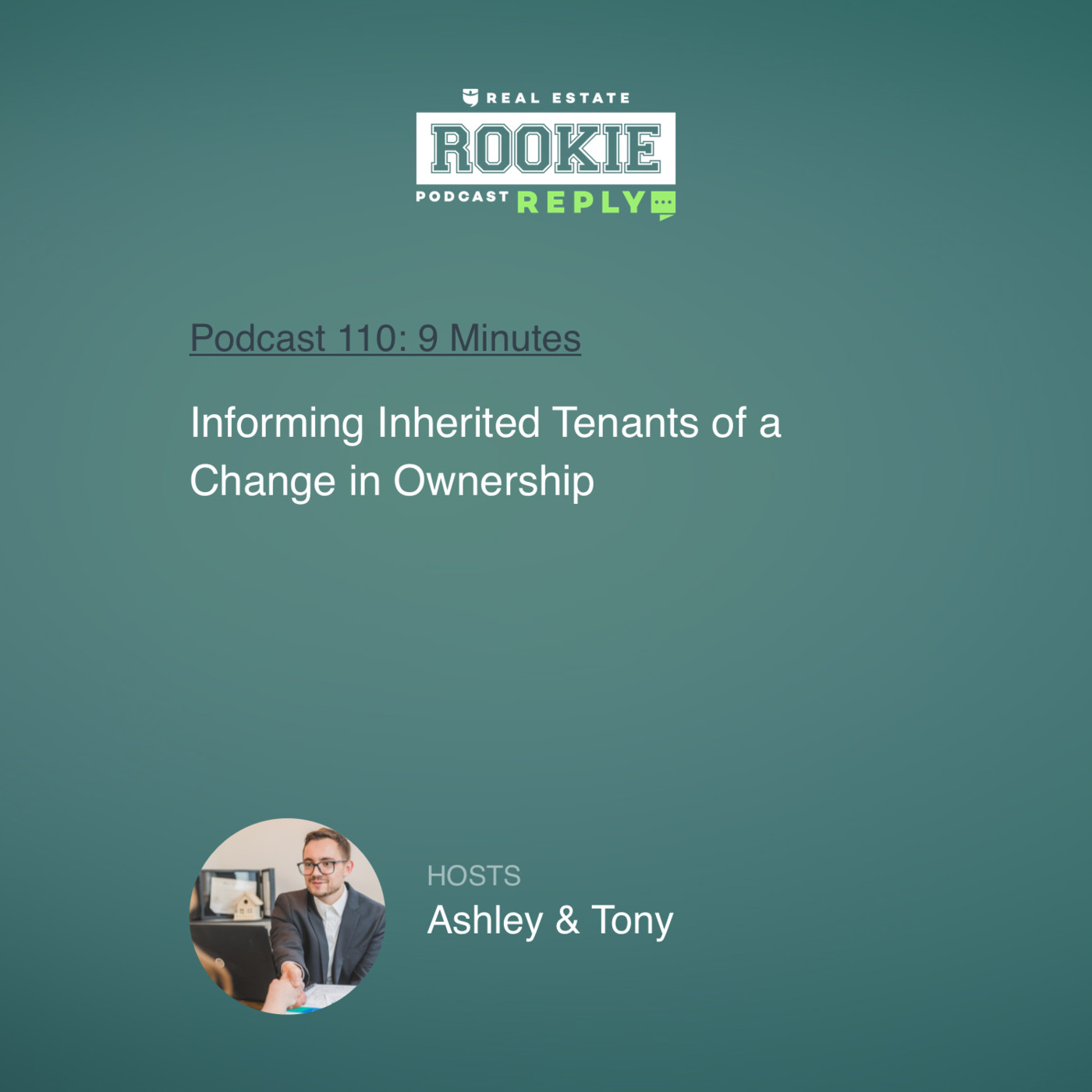 Rookie Reply: Informing Inherited Tenants of a Change in Ownership