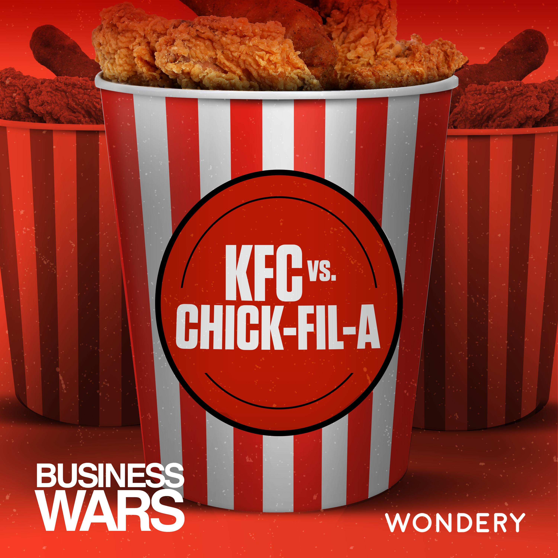 KFC vs Chick-fil-A | The Fried Chicken Future | 7