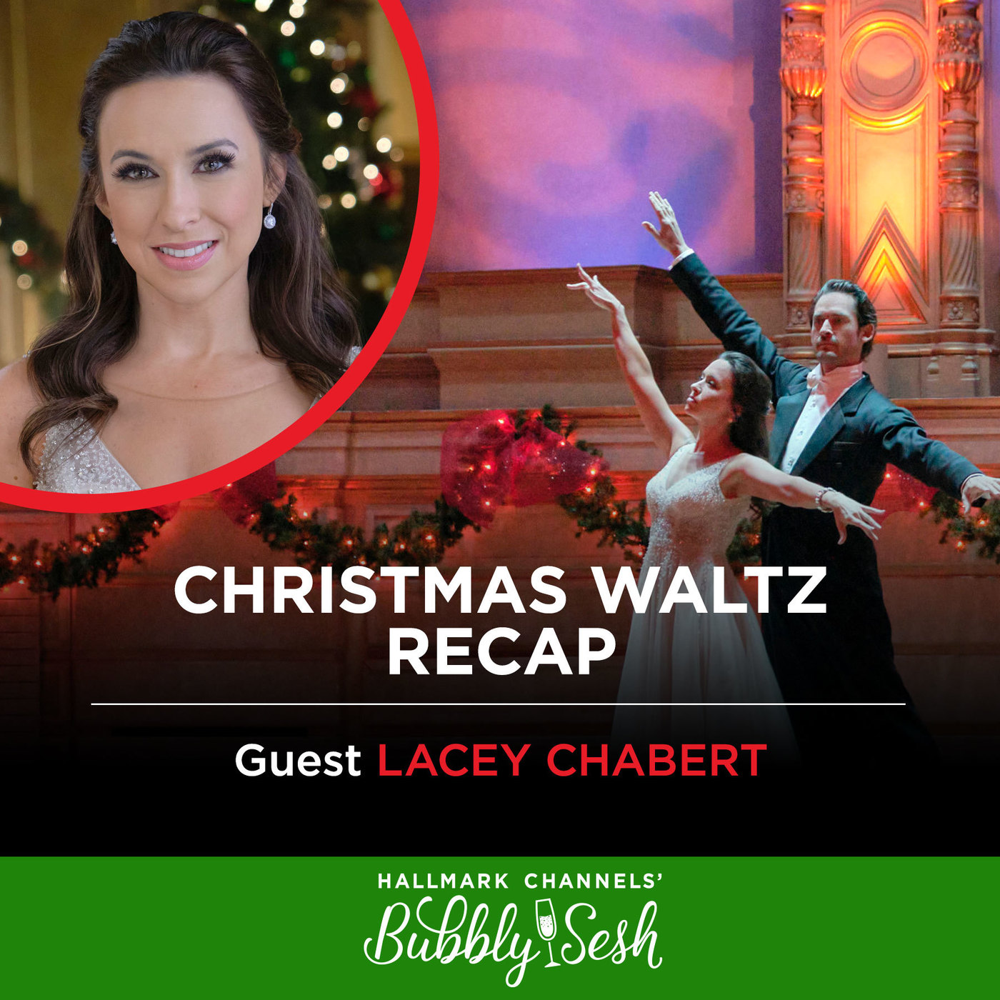 Christmas Waltz Recap with Guest Lacey Chabert