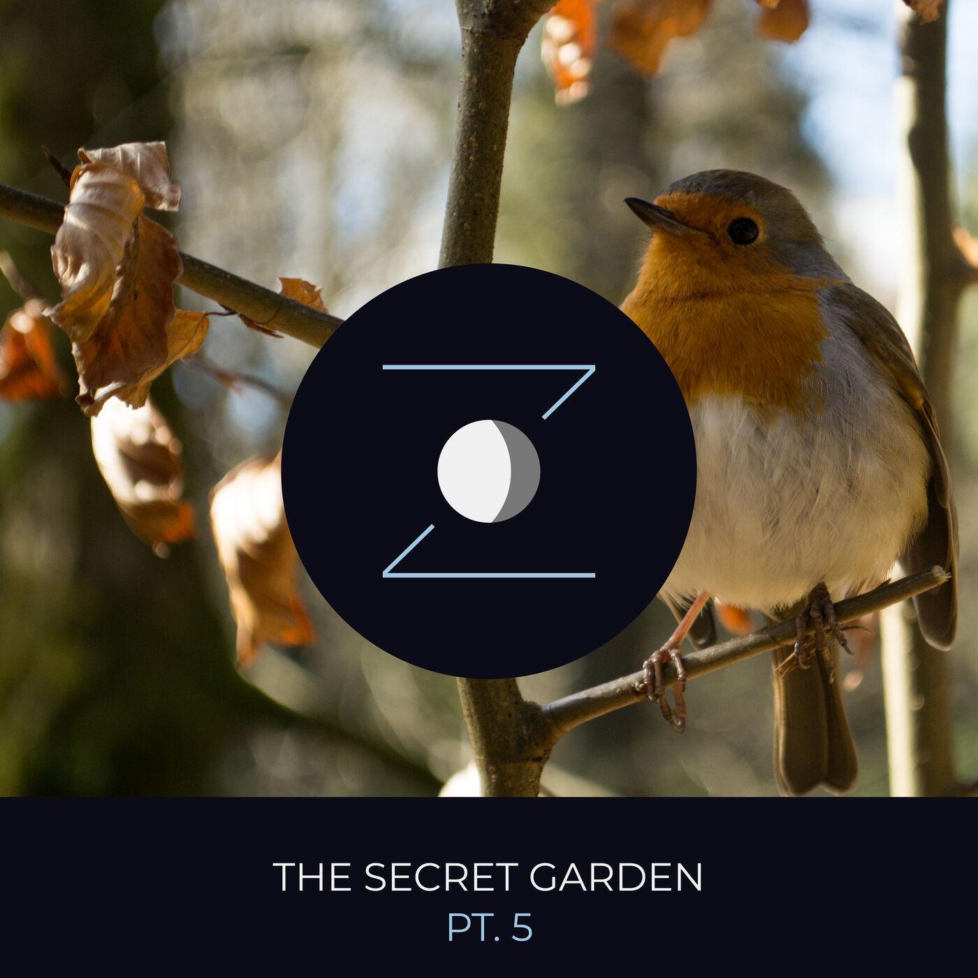 The Secret Garden pt. 5