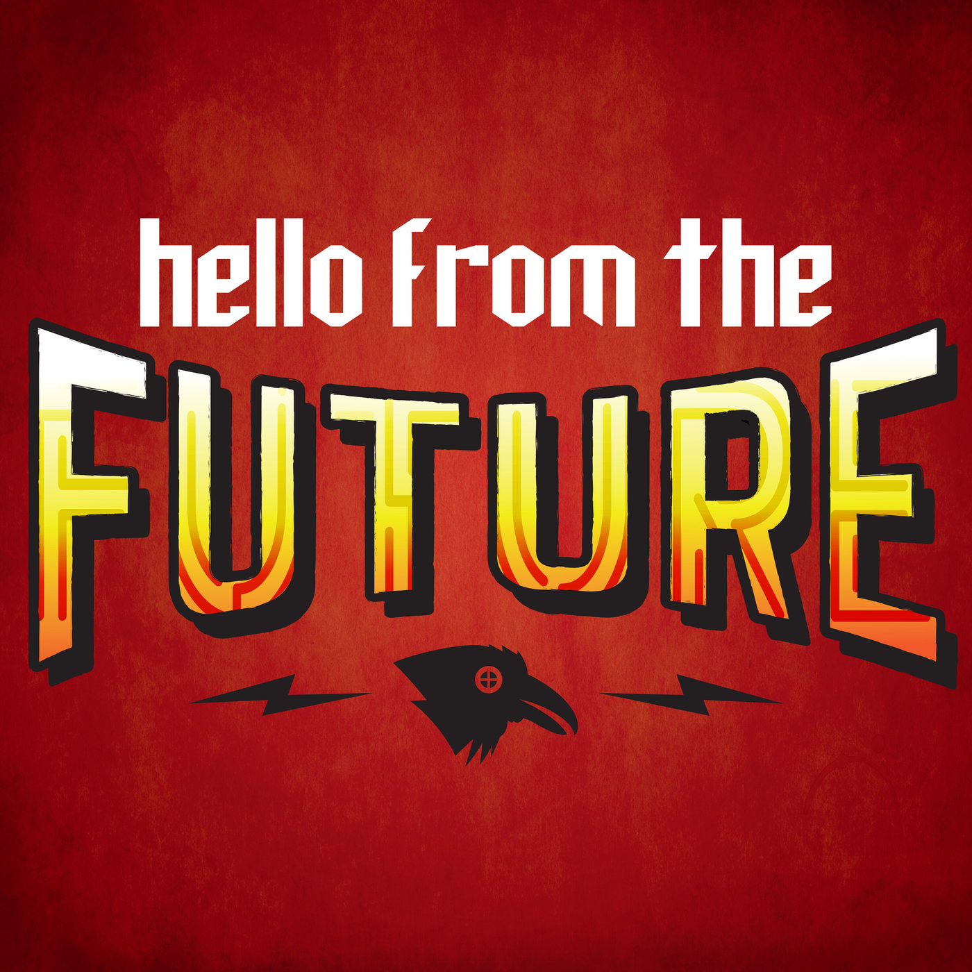 INTERLUDE - Hello from the Future... but Earlier
