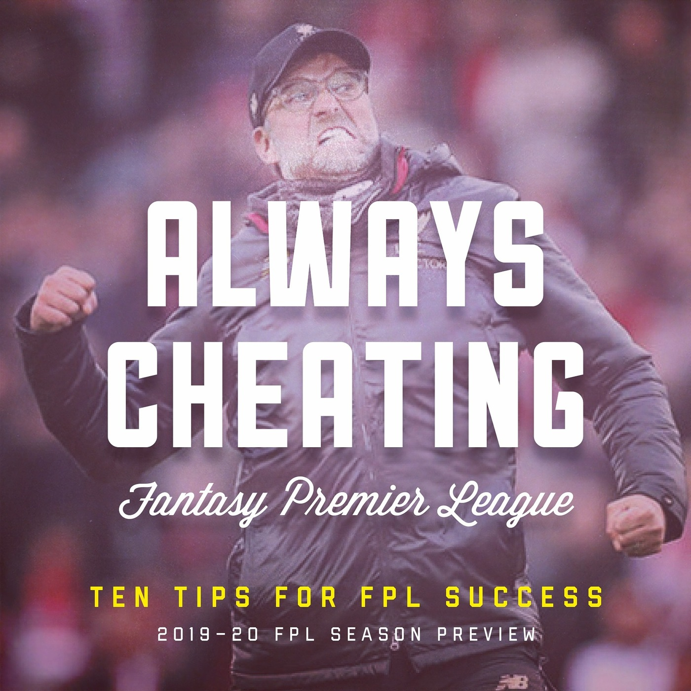 Ep 179: Ten Tips for FPL Success (2019-20 Edition)