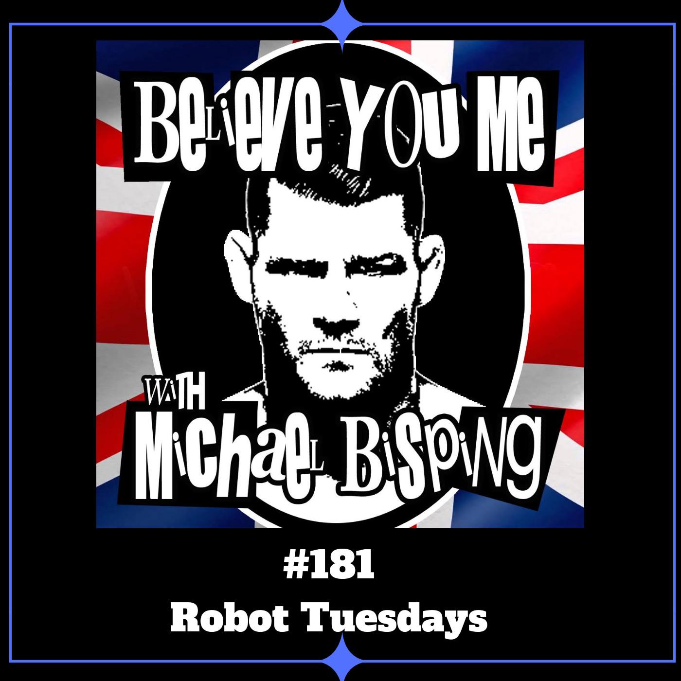 181 - Robot Tuesdays