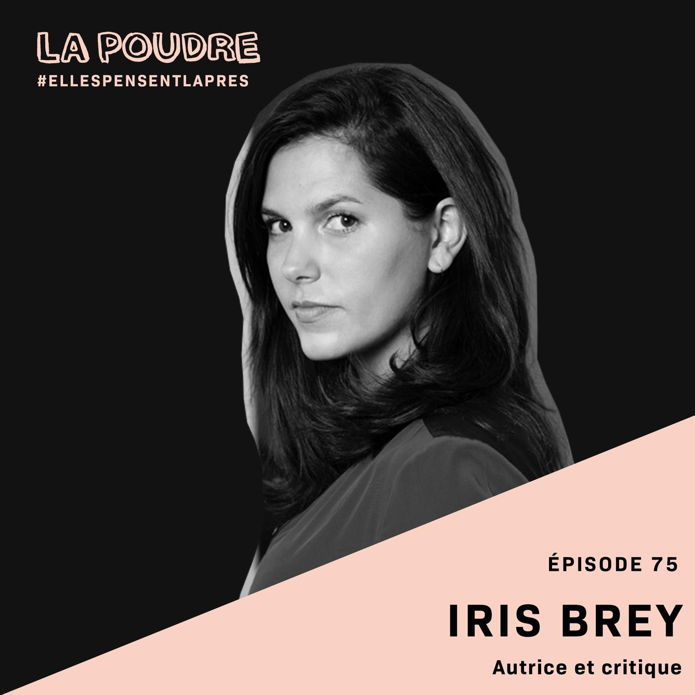 Épisode 75 - Iris Brey