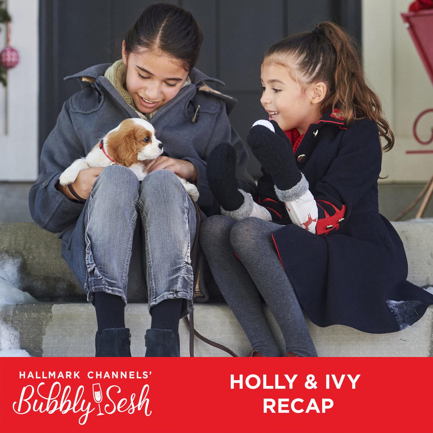 Holly & Ivy Recap