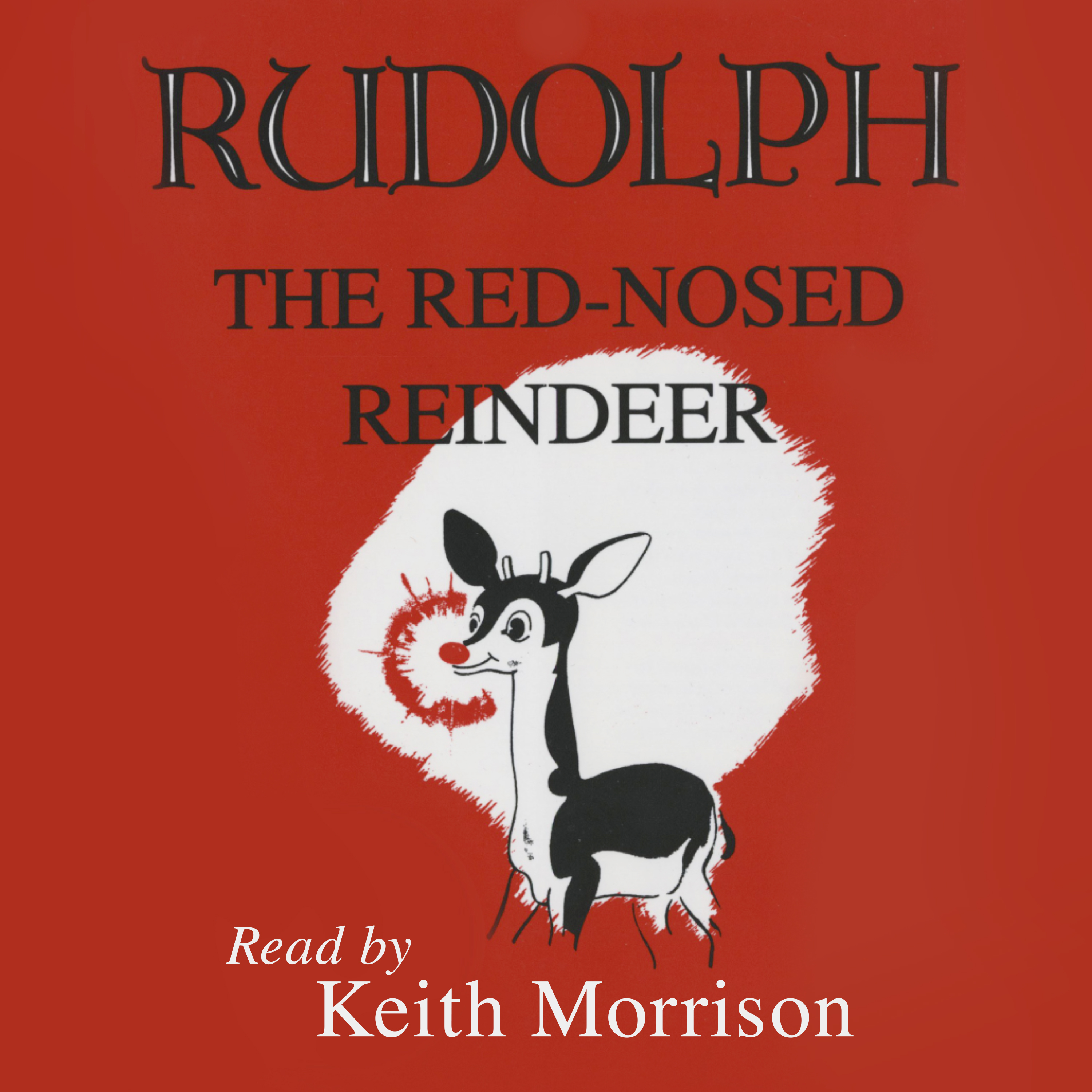 """""""Rudolph The Red-Nosed Reindeer"""" read by Keith Morrison"""
