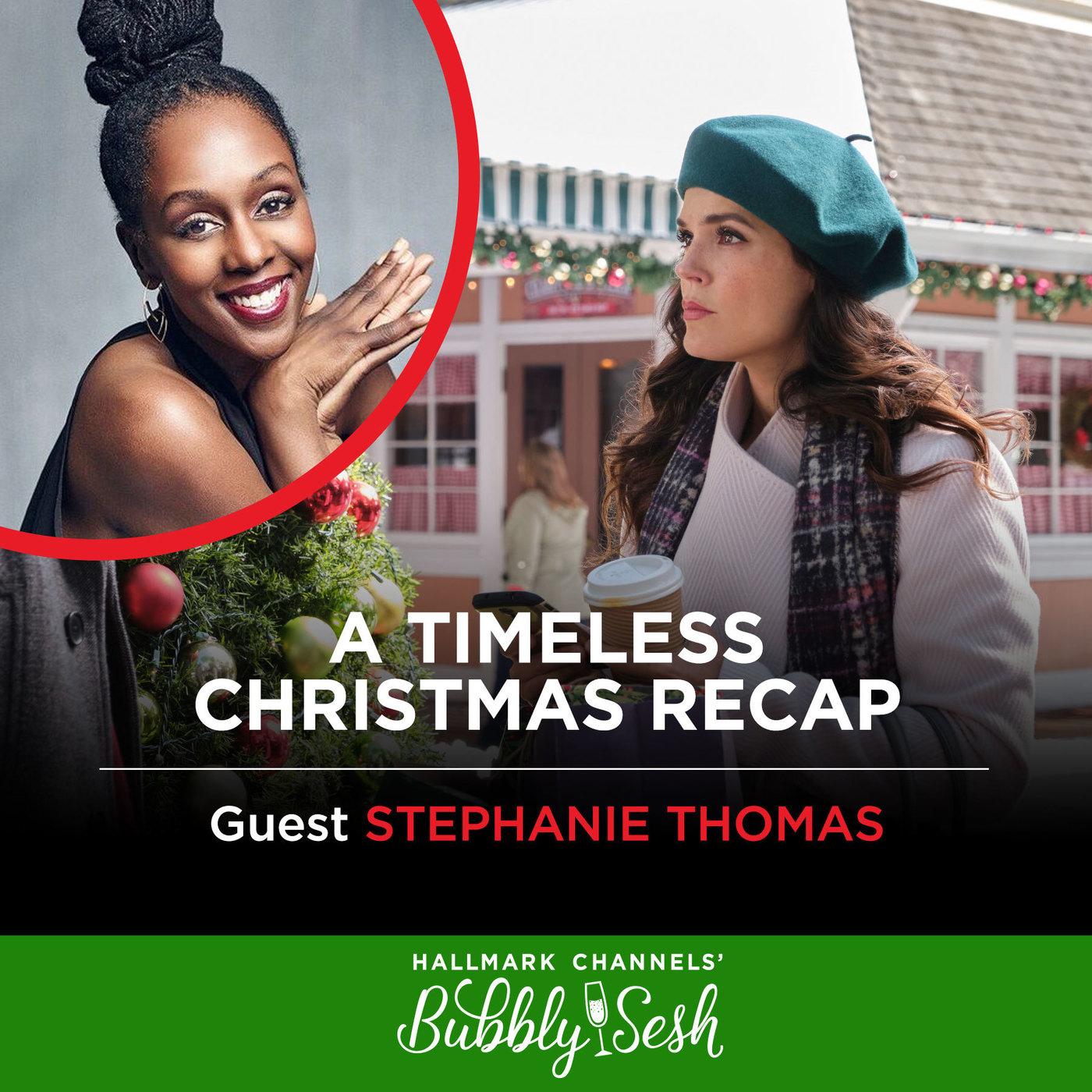A Timeless Christmas Recap with Guest Stephanie Thomas