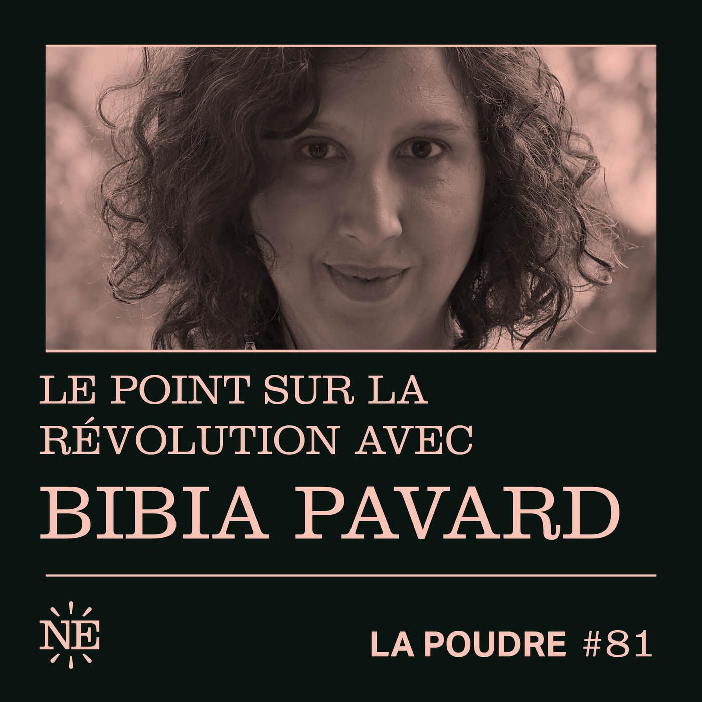 Épisode 81 - Le point sur la révolution avec Bibia Pavard