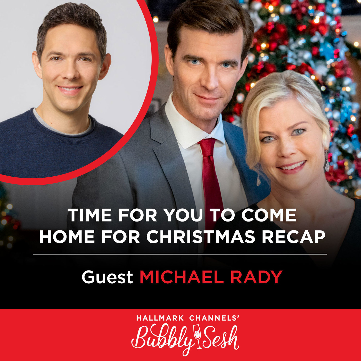 Time for You to Come Home for Christmas Recap with Michael Rady