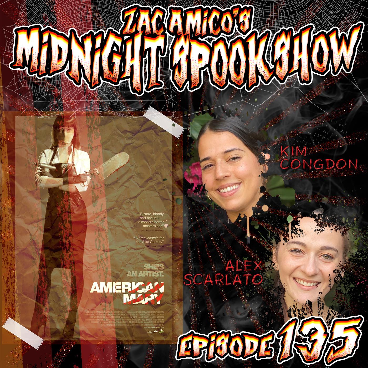 Kim Congdon & Alex Scarlato - American Mary - ZAMSS #135